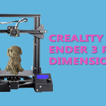 CREALITY ENDER 3 PRO DIMENSIONS